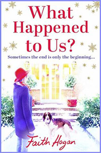 white book cover titled What Happened To Us? by Faith Hogan with the picture of a girl standing in front of a door with a brown and white dog